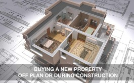 BUYING A NEW PROPERTY OFF PLAN OR DURING CONSTRUCTION
